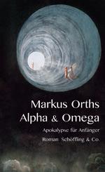 g-Orths-Markus-Alpha-und-Omega