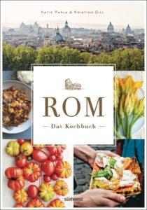 Rom - Das Kochbuch von Katie Parla